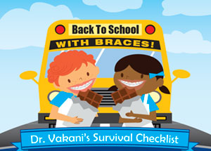 Back To School With Braces by Vakani Orthodontics